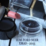 [First Look] Tom Ford – Noir Collection – Christmas 2015