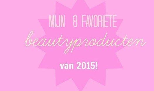 De beste beauty producten van 2015 9 beste De beste beauty producten van 2015