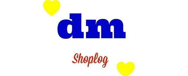 DM Drogist- Shoplog 47 DM DM Drogist- Shoplog Winkelen