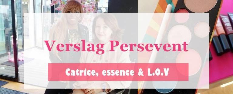 Persevent essence, Catrice & L.O.V Amanda Rijff 10