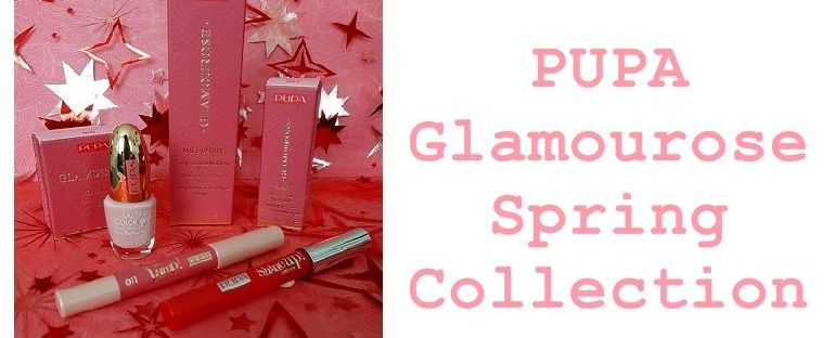 Review! PUPA Glamourose Spring Collection 71 pupa Review! PUPA Glamourose Spring Collection Pupa Milano