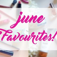 June Beauty Faves!
