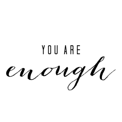 YOU Are Enough: Stop the Comparisons!