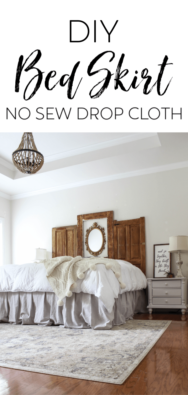 This is the simplist bed skirt ever you will ever DIY! A step by step tutorial for a DIY bed skirt made from drop cloth. No sewing required!