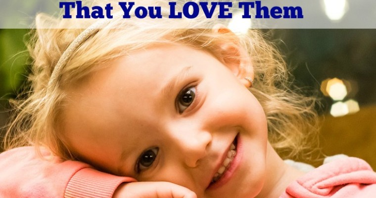 20 Ways to Show your Child that You Love Them