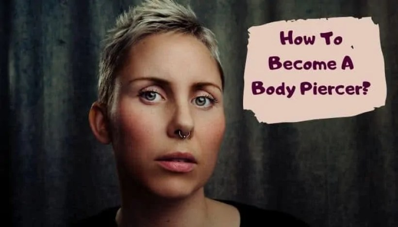 become a body piercer