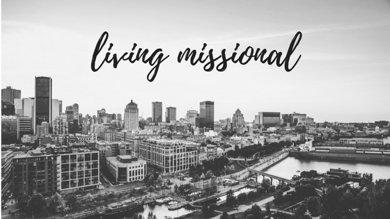 living missional: keeping my eyes wide open