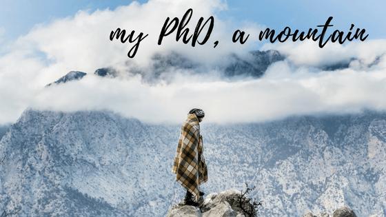 my PhD, a mountain