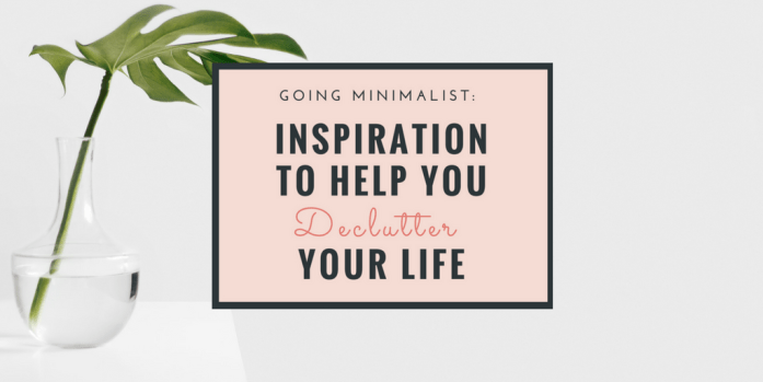 Ready to try minimalism? Declutter Your Life - Inspirational Quotes - Great For Blogs, Instagram and Pinterest Pins - Free Design Resources For Bloggers | Are you ready to declutter and get organized? here is some inspiration to clean, declutter and live with better with less. Minimalism Inspirational Quotes. Read more, plus get free printables on the ShesBabely blog | www.beautyisgf123.com