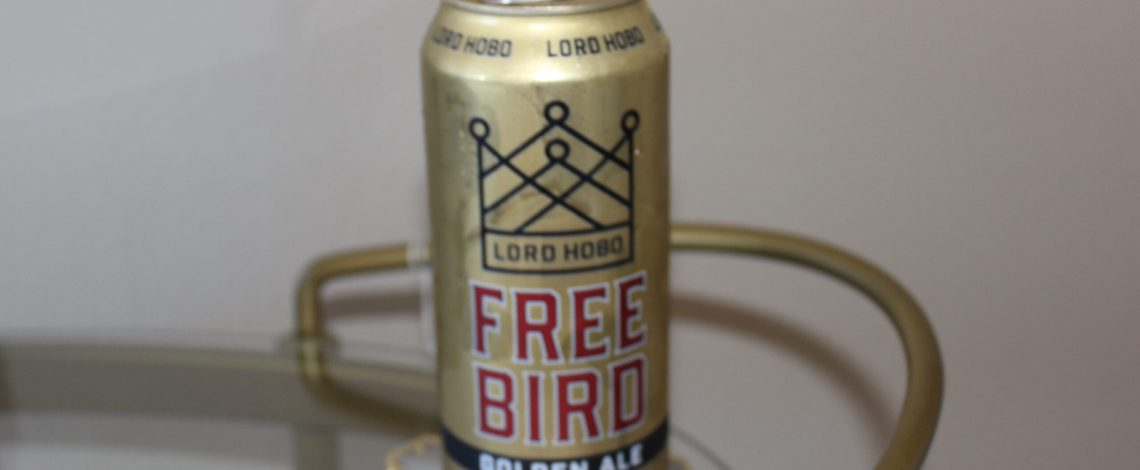 Lord Hobo Free Bird