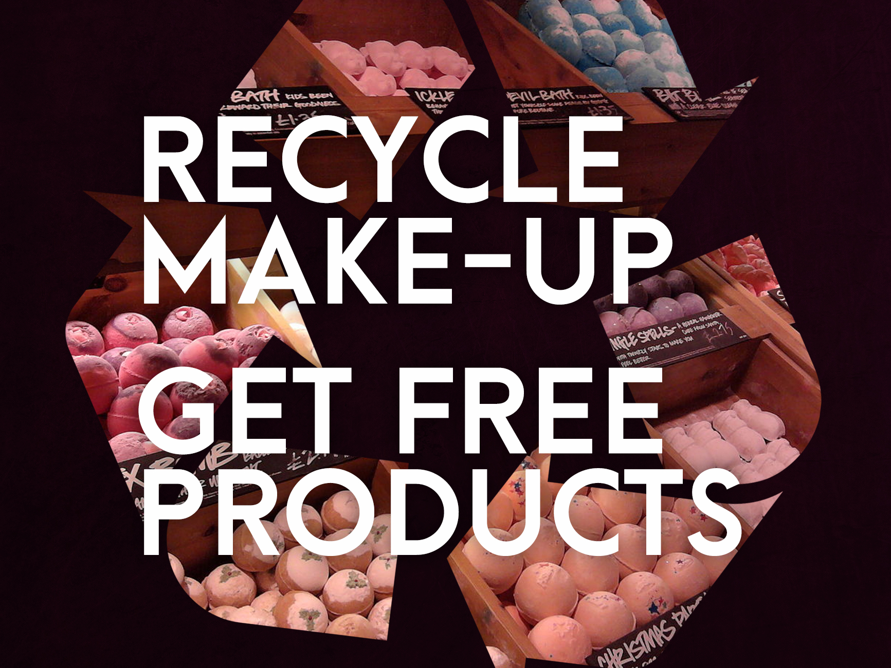 Get free beauty products by recycling