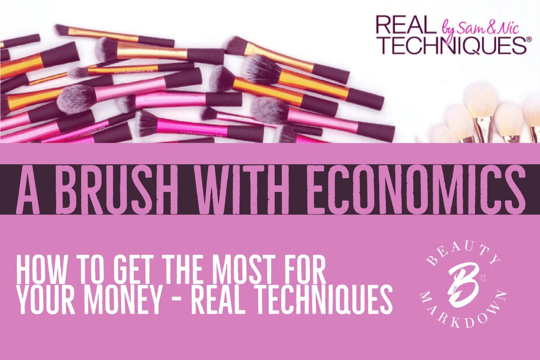 A Brush with Economics - How to get the best deals on Real Techniques