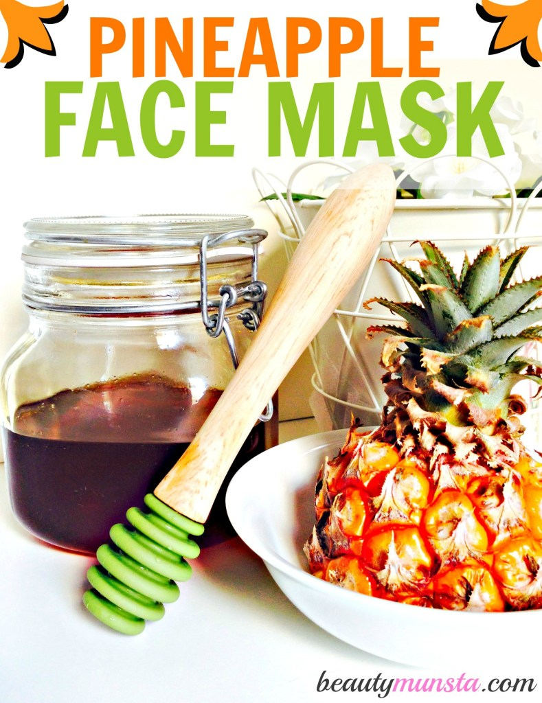 pineapple honey mask