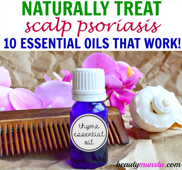 Naturally treat scalp psoriasis with essential oils! Discover 10 best essential oils for scalp psoriasis