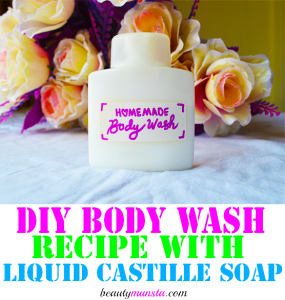 Homemade Body Wash with Liquid Castile Soap