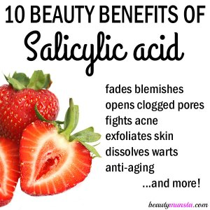 10 Beauty Benefits of Salicylic Acid for Skin