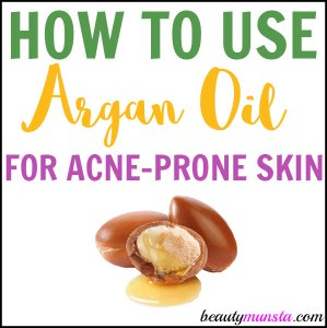 How to Use Argan Oil for Acne Prone Skin
