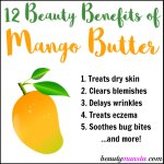 12 Beauty Benefits of Mango Butter for Skin & Hair