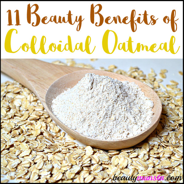 Find out 11 beauty benefits of colloidal oatmeal here!