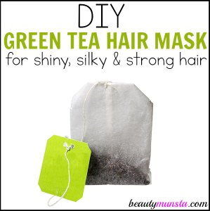 DIY Green Tea Hair Mask for Shiny & Silky Hair