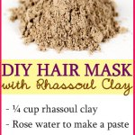 DIY Rhassoul Clay Hair Mask for Clean & Shiny Hair | Recipe from Morocco