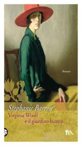 Barron_Virginia_Woolf_e_il_giardino_bianco_cover