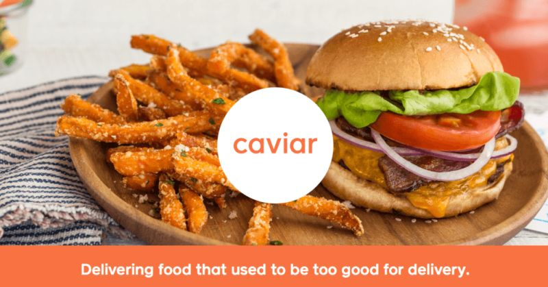 Caviar is a high-end delivery service
