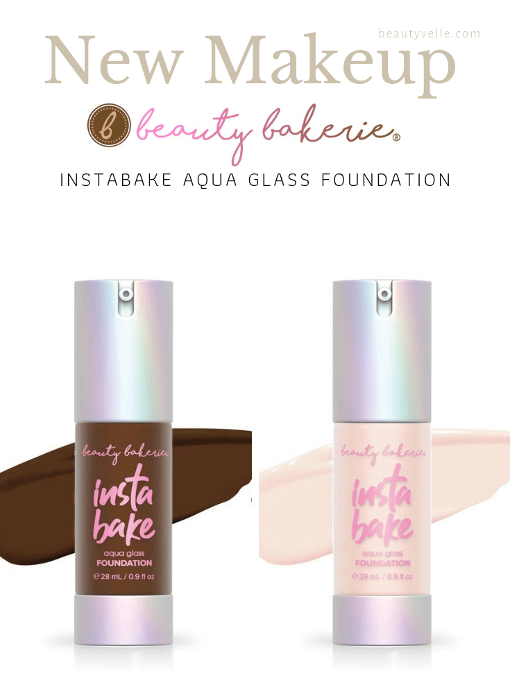 New Makeup Release: Beauty Bakerie Instabake Aqua Glass Foundation