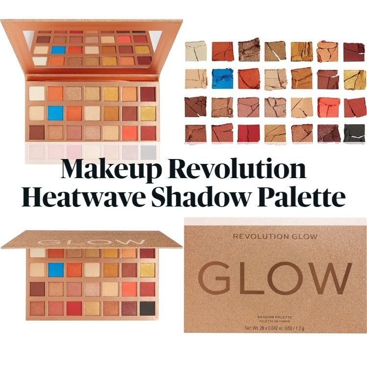 Get The Scoop On The New Makeup Revolution Heatwave Shadow Palette
