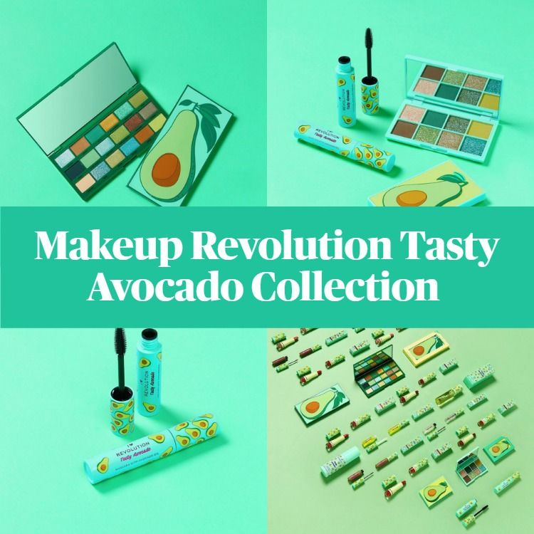 Get The Scoop On The New Makeup Revolution Tasty Avocado Collection