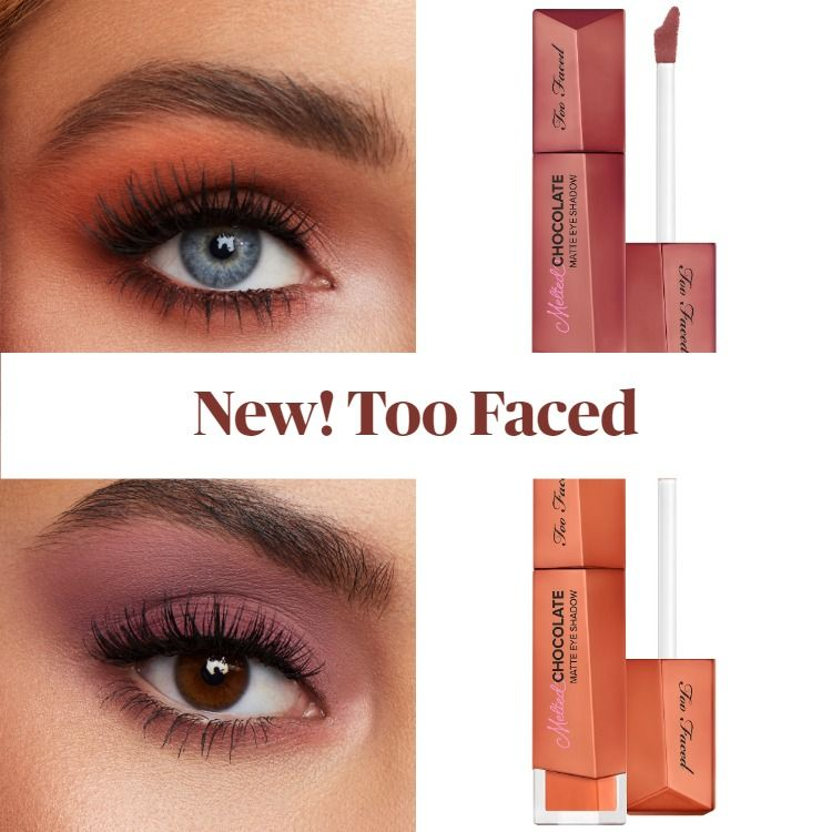 Get The Scoop On The New Too Faced Melted Chocolate Liquid Matte Eye Shadow