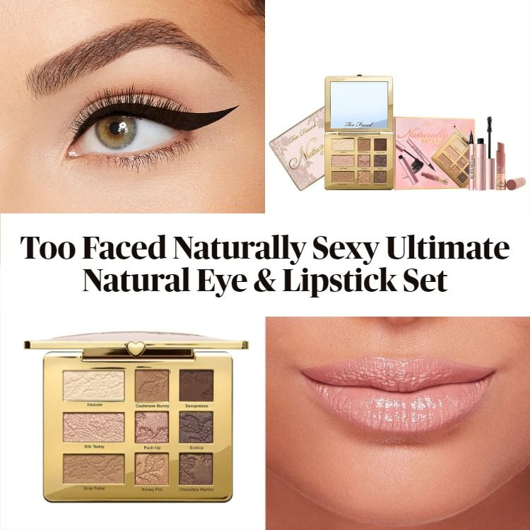 New! Too Faced Naturally Sexy Ultimate Natural Eye & Lipstick Set