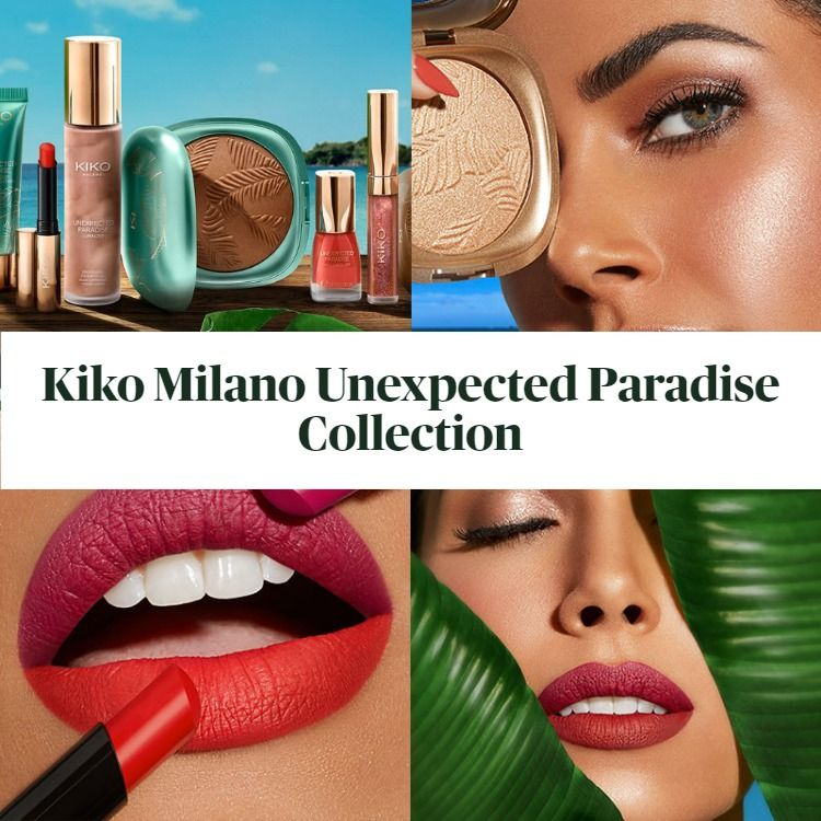 Get To Know The New Kiko Milano Unexpected Paradise Summer 2020 Collection