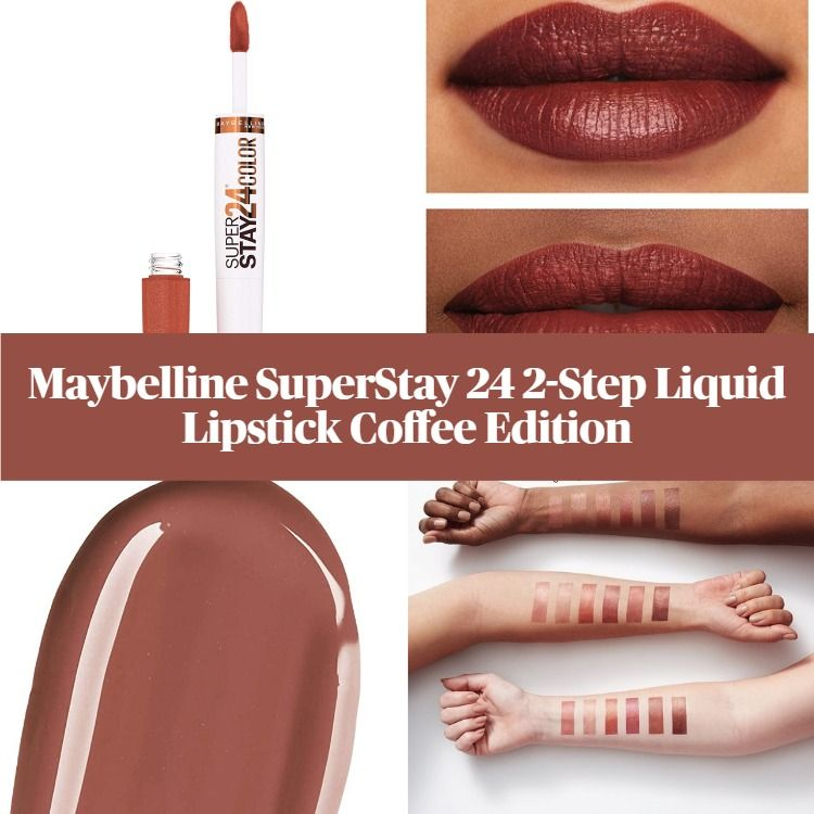 Get To Know The New Maybelline SuperStay 24 2-Step Liquid Lipstick Coffee Edition