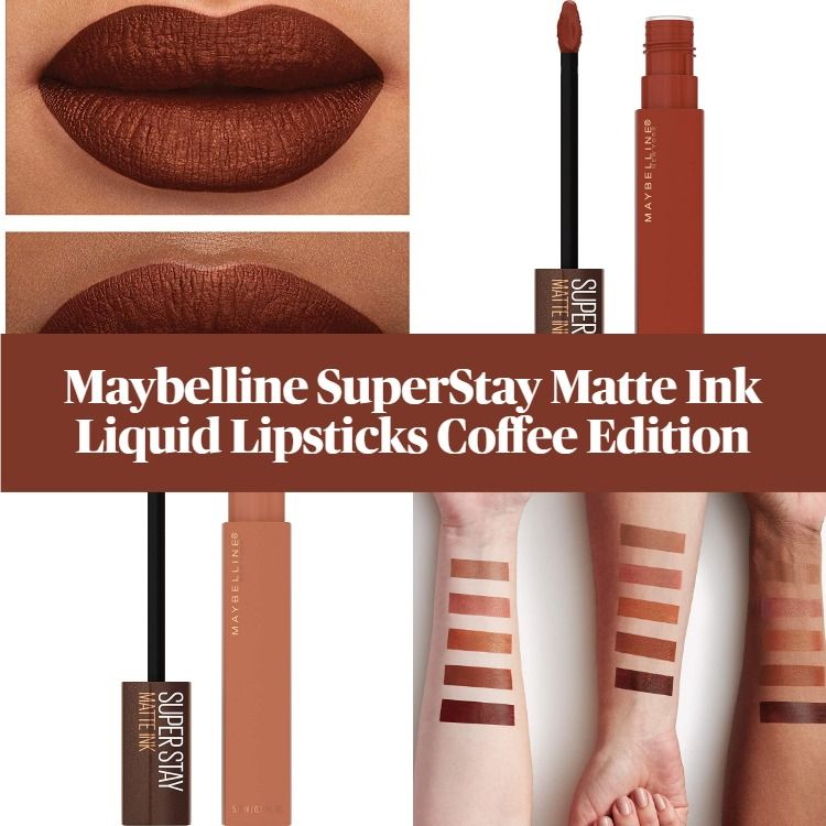 Get To Know The New Maybelline SuperStay Matte Ink Liquid Lipstick Coffee Edition