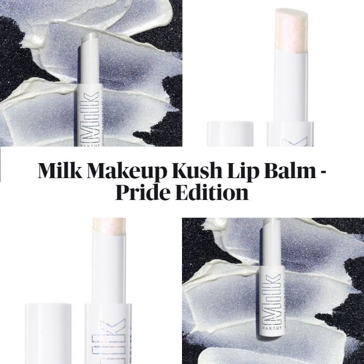 Get To Know The New Milk Makeup Kush Lip Balm - Pride Edition