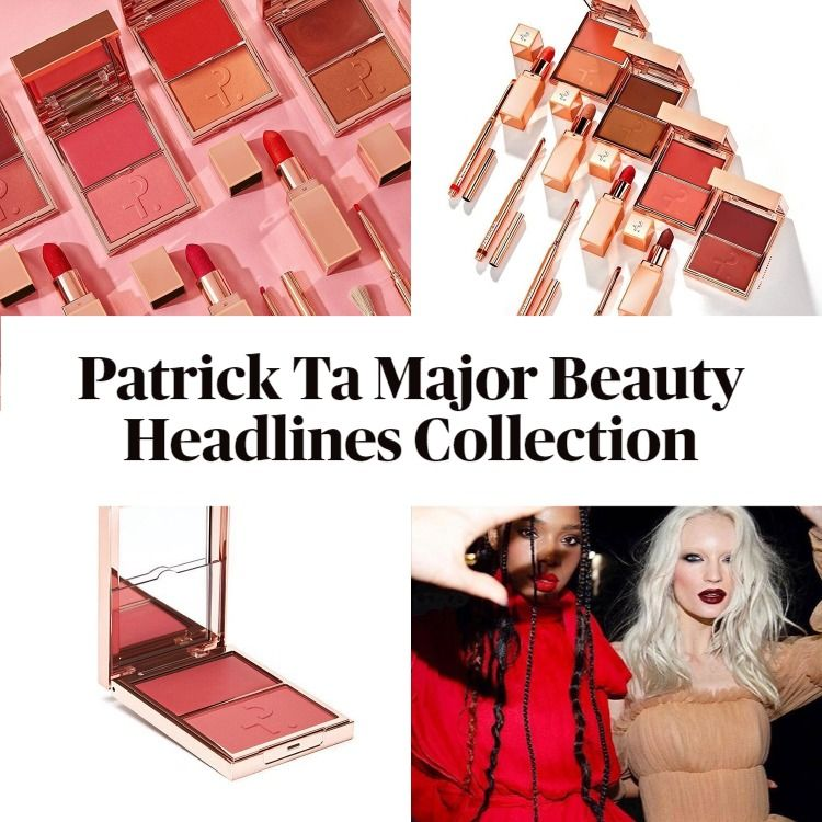 Sneak Peek! Patrick Ta Major Beauty Headlines Collection