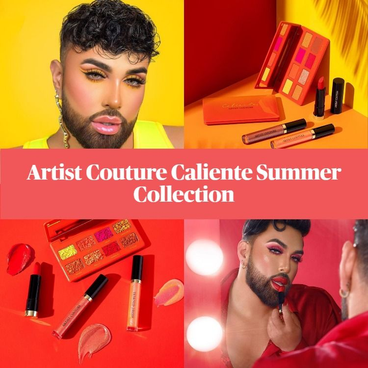 New! Artist Couture Caliente Summer Collection