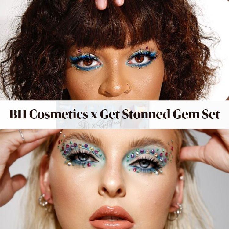 New! BH Cosmetics x Get Stonned Gem Set