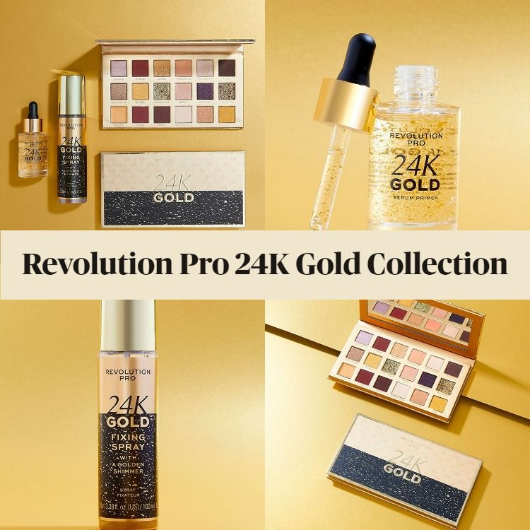 New! Revolution Pro 24K Gold Collection