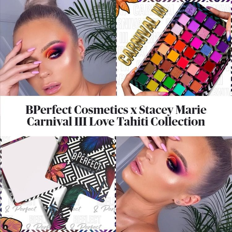 Sneak Peek! BPerfect Cosmetics x Stacey Marie Carnival III Love Tahiti Collection