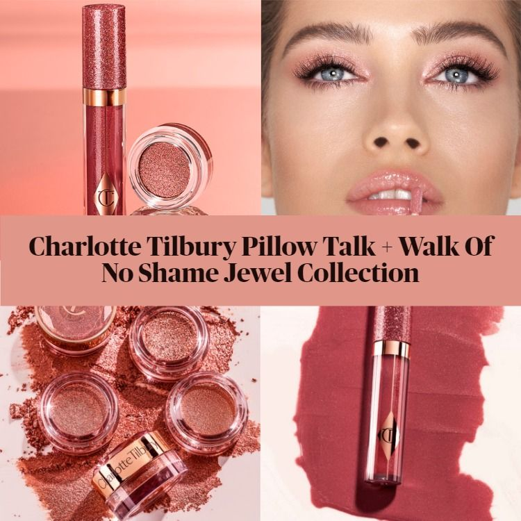 Sneak Peek! Charlotte Tilbury Walk Of No Shame And Pillow Talk Jewel Collection