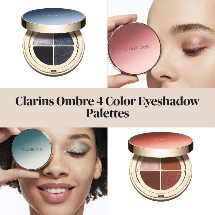 Get The Scoop On Clarins Ombre 4 Color Eyeshadow Palettes & New Joli Rouge Options