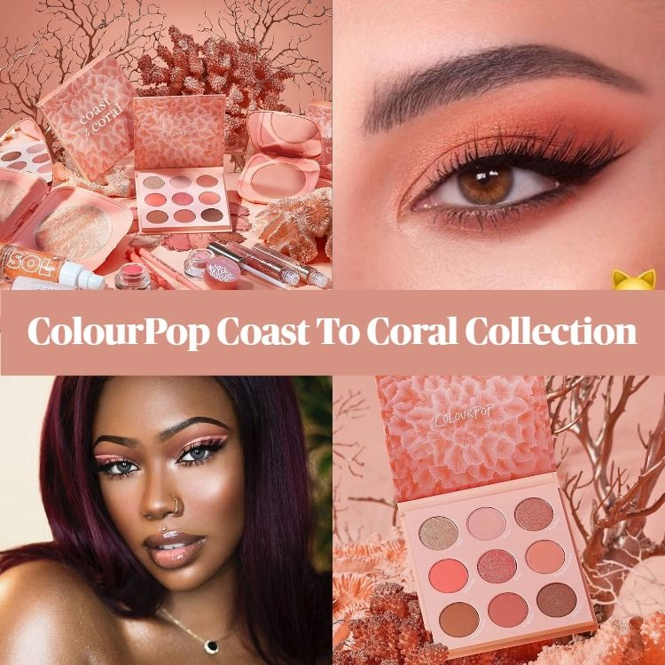 ColourPop Coast To Coral Collection