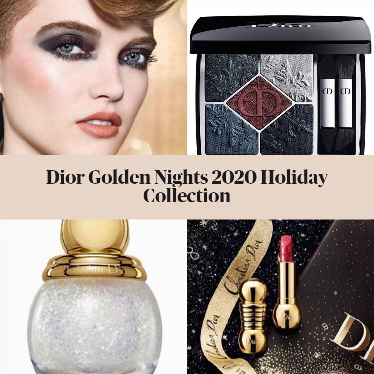 Sneak Peek! Dior Golden Nights Holiday 2020 Collection