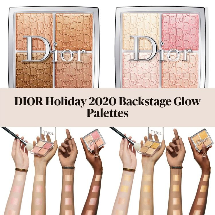 Get The Scoop On The New DIOR Holiday 2020 Backstage Glow Palettes