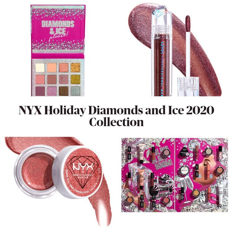 New! NYX Holiday Diamonds & Ice Please 2020 Collection