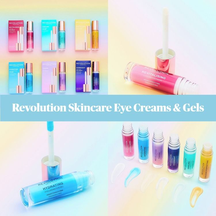 New! Revolution Skincare Eye Creams And Gels