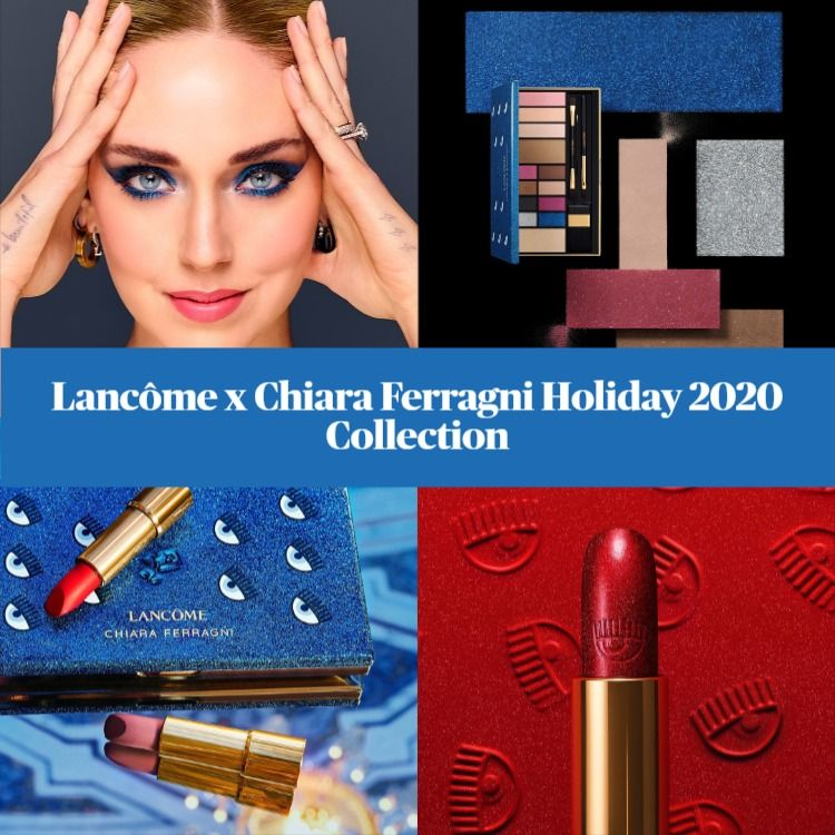 Lancôme x Chiara Ferragni Holiday 2020 Collection