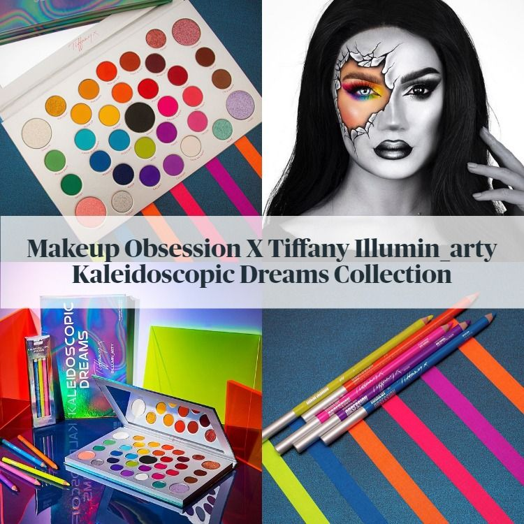 Makeup Obsession x Tiffany Hunt Kaleidoscopic Dreams Collection